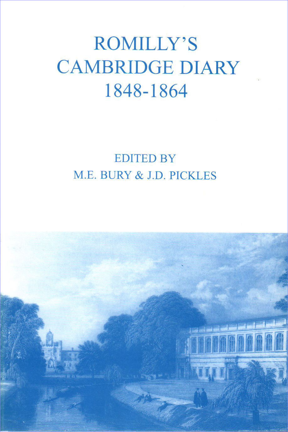 14. Romilly's Cambridge Diary 1848-1864.  Edited by M.E. Bury and J.D. Pickles.