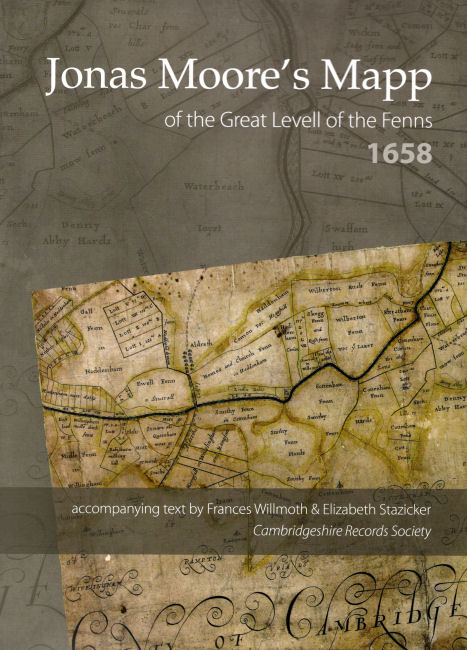 23.  Jonas Moore's Mapp of the Great Levell of the Fenns 1658.  Facsimile and digital images including 1684 and 1706 edition, accompanying text by Frances Willmoth and Elizabeth Stazicker