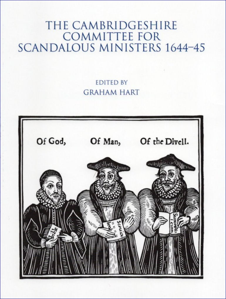 24. The Cambridgeshire Committee for Scandalous Ministers 1644-45. Edited by Graham Hart