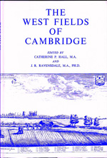 3. The West Fields of Cambridge. Edited by Catherine P Hall & J R Ravensdale
